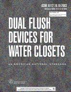 ASME A112.19.10:2003(R2008) 2003 - Dual Flush Devices for Water Closets