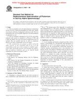 ASTM C1001-00 10.8.2000 - Standard Test Method for Radiochemical Determination of Plutonium in Soil by Alpha Spectroscopy