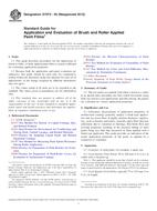 ASTM D7073-05(2012) 1.6.2012 - Standard Guide for Application and Evaluation of Brush and Roller Applied Paint Films