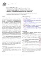 ASTM E2864-13 1.9.2013 - Standard Test Method for Measurement of Airborne Metal and Metal Oxide Nanoparticle Surface Area Concentration in Inhalation Exposure Chambers using Krypton Gas Adsorption