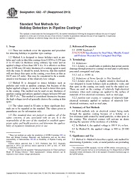 ASTM G62-07(2013) 1.6.2013 - Standard Test Methods for Holiday Detection in Pipeline Coatings