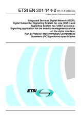 ETSI EN 301144-2-V1.1.1 17.10.2000 - Integrated Services Digital Network (ISDN); Digital Subscriber Signalling System No. one (DSS1) and Signalling System No.7 (SS7) protocols; Signalling application for the mobility management service on the alpha interf