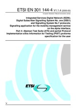 ETSI EN 301144-4-V1.1.4 31.5.2000 - Integrated Services Digital Network (ISDN); Digital Subscriber Signalling System No. one (DSS1) and Signalling System No.7 protocols; Signalling application for the mobility management service on the alpha interface; Pa