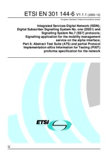 ETSI EN 301144-6-V1.1.1 22.12.2000 - Integrated Services Digital Network (ISDN); Digital Subscriber Signalling System No. one (DSS1) and Signalling System No.7 (SS7) protocols; Signalling application for the mobility management service on the alpha interf
