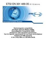 ETSI EN 301489-35-V1.1.2 29.10.2013 - Electromagnetic compatibility and Radio spectrum Matters (ERM); ElectroMagnetic Compatibility (EMC) standard for radio equipment and services; Part 35: Specific requirements for Low Power Active Medical Implants (LP-A