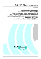 ETSI ES 200674-1-V1.1.1 12.2.1999 - Electromagnetic Compatibility and Radio Spectrum Matters (ERM); Road Transport and Traffic Telematics (RTTT); Part 1: Technical characteristics and test methods for High Data Rate (HDR) data transmission equipment opera