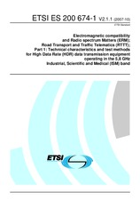 ETSI ES 200674-1-V2.1.1 3.10.2007 - Electromagnetic compatibility and Radio spectrum Matters (ERM); Road Transport and Traffic Telematics (RTTT); Part 1: Technical characteristics and test methods for High Data Rate (HDR) data transmission equipment opera