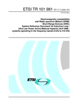 ETSI TR 101981-V1.1.1 20.7.2001 - ElectroMagnetic Compatibility and Radio Spectrum Matters (ERM); Short Range Devices (SRD); System Reference Document for inductive Loop - Ultra Low Power Active Medical Implants (ULP- AMI) - systems operating in the frequ