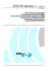 ETSI TR 102343-V1.1.1 22.7.2004