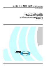 ETSI TS 102222-V6.4.0 12.3.2004