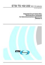 ETSI TS 102222-V6.11.0 2.5.2006