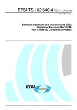 ETSI TS 102640-4-V2.1.1 18.1.2010 - Electronic Signatures and Infrastructures (ESI); Registered Electronic Mail (REM); Part 4: REM-MD Conformance Profiles