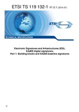ETSI TS 119132-1-V1.0.1 1.7.2015 - Electronic Signatures and Infrastructures (ESI); XAdES digital signatures; Part 1: Building blocks and XAdES baseline signatures