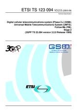 ETSI TS 123094-V3.2.0 30.9.2000 - Digital cellular telecommunications system (Phase 2+) (GSM); Universal Mobile Telecommunications System (UMTS); Follow-Me (FM); Stage 2 (3GPP TS 23.094 version 3.2.0 Release 1999)