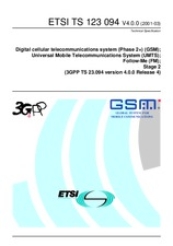 ETSI TS 123094-V4.0.0 31.3.2001 - Digital cellular telecommunications system (Phase 2+) (GSM); Universal Mobile Telecommunications System (UMTS); Follow-Me (FM); Stage 2 (3GPP TS 23.094 version 4.0.0 Release 4)
