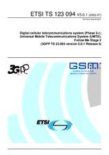 ETSI TS 123094-V5.0.1 4.7.2002 - Digital cellular telecommunications system (Phase 2+); Universal Mobile Telecommunications System (UMTS); Follow Me Stage 2 (3GPP TS 23.094 version 5.0.1 Release 5)
