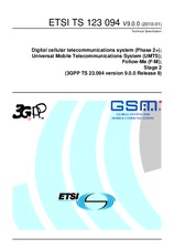 ETSI TS 123094-V9.0.0 25.1.2010 - Digital cellular telecommunications system (Phase 2+); Universal Mobile Telecommunications System (UMTS); Follow-Me (F-M); Stage 2 (3GPP TS 23.094 version 9.0.0 Release 9)