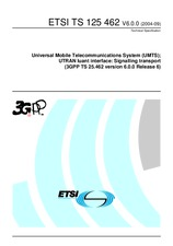 ETSI TS 125462-V6.0.0 30.9.2004 - Universal Mobile Telecommunications System (UMTS); UTRAN Iuant interface: Signalling transport (3GPP TS 25.462 version 6.0.0 Release 6)