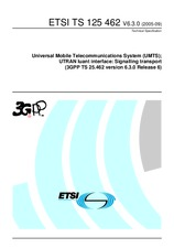 ETSI TS 125462-V6.3.0 30.9.2005 - Universal Mobile Telecommunications System (UMTS); UTRAN Iuant interface: Signalling transport (3GPP TS 25.462 version 6.3.0 Release 6)