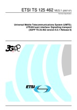 ETSI TS 125462-V6.5.1 10.7.2007 - Universal Mobile Telecommunications System (UMTS); UTRAN Iuant interface: Signalling transport (3GPP TS 25.462 version 6.5.1 Release 6)