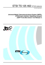 ETSI TS 125462-V7.0.0 31.3.2006 - Universal Mobile Telecommunications System (UMTS); UTRAN Iuant interface: Signalling transport (3GPP TS 25.462 version 7.0.0 Release 7)