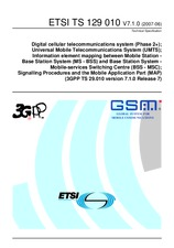 ETSI TS 129010-V7.1.0 30.6.2007 - Digital cellular telecommunications system (Phase 2+); Universal Mobile Telecommunications System (UMTS); Information element mapping between Mobile Station - Base Station System (MS - BSS) and Base Station System - Mobil