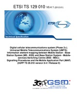 ETSI TS 129010-V9.4.1 30.1.2012 - Digital cellular telecommunications system (Phase 2+); Universal Mobile Telecommunications System (UMTS); Information element mapping between Mobile Station - Base Station System (MS - BSS) and Base Station System - Mobil