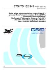 ETSI TS 132345-V7.0.0 30.6.2007 - Digital cellular telecommunications system (Phase 2+); Universal Mobile Telecommunications System (UMTS); Telecommunication management; File Transfer (FT) Integration Reference Point (IRP); eXtensible Markup Language (XML