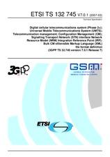 ETSI TS 132745-V7.0.1 31.3.2007