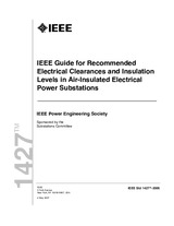 IEEE 1427-2006 4.5.2007 - IEEE Guide for Recommended Electrical Clearances and Insulation Levels in Air Insulated Electrical Power Substations