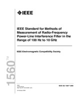 IEEE 1560-2005 24.2.2006 - IEEE Standard for Methods of Measurement of Radio Frequency Power Line Interference Filter in the Range of 100 Hz to 10 GHz