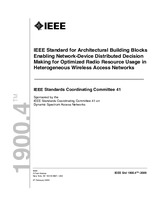 IEEE 1900.4-2009 27.2.2009 - IEEE Standard for Architectural Building Blocks Enabling Network-Device Distributed Decision Making for Optimized Radio Resource Usage in Heterogeneous Wireless Access Networks