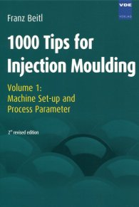 Publikace  1000 Tips for Injection Moulding; Volume 1: Machine Set-up and Process Parameter 1.1.2008 náhled