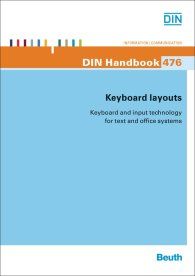 DIN_Handbook 476; Keyboard layouts; Keyboard and input technology for text and office systems 2.6.2014