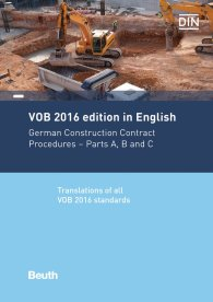 Publikace  VOB 2016 in English; German Construction Contract Procedures: Parts A, B and C Translations of all VOB 2016 standards   26.6.2017 náhled